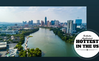 Two Austin Neighborhoods Named to List of the Hottest Neighborhoods in the US