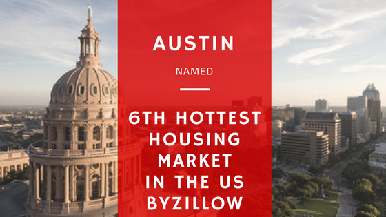 Austin Housing Market Named the 6th Hottest in the US by Zillow